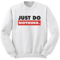 Just Do Nothing Bliuzonas